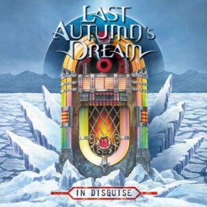 In Disguise / Last Autumn's Dream