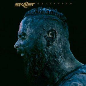 Unleashed / Skillet