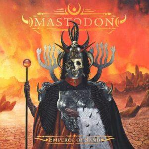 Mastodon / Emperor of Sand レビュー