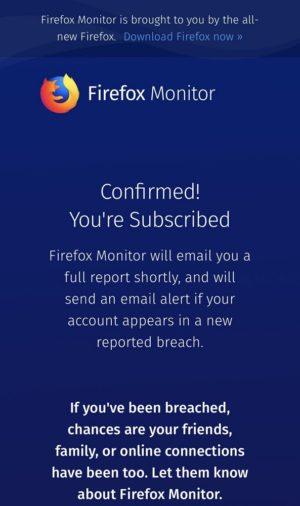 Firefox Monitor:サインアップしておけば今後漏洩があった際にアラートが届きます。